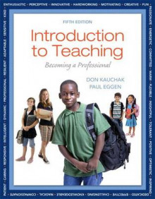 Introduction to Teaching with Video-Enhanced Pearson eText Access Card Package av Don Kauchak og Paul Eggen (Blandet mediaprodukt)