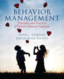 Behavior Management with Access Code av John J Wheeler og David Dean Richey (Blandet mediaprodukt)