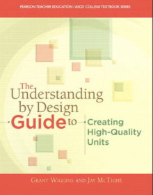 The Understanding by Design Guide to Creating High-Quality Units av Jay McTighe, Grant P. Wiggins og ASCD (Heftet)
