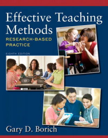 Effective Teaching Methods av Gary D. Borich (Blandet mediaprodukt)
