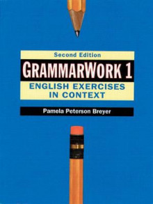 GrammarWork 1: English Exercises in Context av Pamela Peterson Breyer (Heftet)