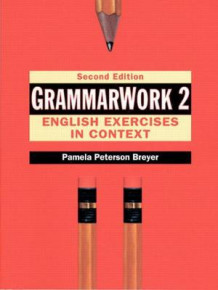 GrammarWork 2: English Exercises in Context av Pamela Peterson Breyer (Heftet)