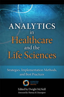 Analytics in Healthcare and the Life Sciences av Thomas H. Davenport og Dwight McNeill (Innbundet)