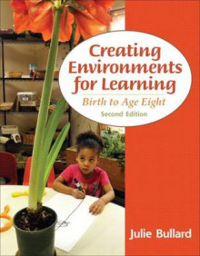 Creating Environments for Learning with Video-Enhanced Pearson eText Access Card Package av Julie Bullard (Blandet mediaprodukt)