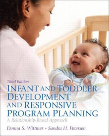 Infant and Toddler Development and Responsive Program Planning, Video-Enhanced Pearson Etext with Loose-Leaf Version -- Access Card Package av Donna S Wittmer og Sandy Petersen (Blandet mediaprodukt)