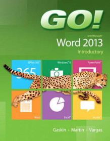 Go! with Microsoft Word 2013 Introductory av Shelley Gaskin, Carol L. Martin og Alicia Vargas (Spiral)