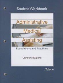 Student Workbook for Administrative Medical Assisting av Christine Malone (Heftet)