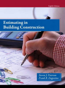 Estimating in Building Construction av Steven J. Peterson og Frank R. Dagostino (Innbundet)
