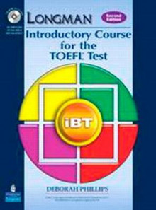 Longman Introductory Course for the TOEFL Test: iBT Student Book (with Answer Key) with iTest av Deborah Phillips (Blandet mediaprodukt)