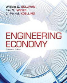 Engineering Economy av William G. Sullivan, Elin M. Wicks og C.Patrick Koelling (Innbundet)