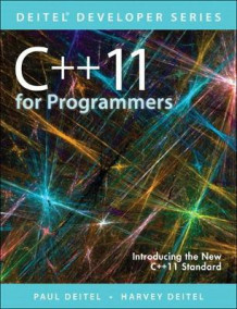 C++11 for Programmers av Paul J. Deitel, Harvey M. Deitel og Abbey Deitel (Heftet)