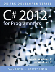 C# 2012 for Programmers av Paul J. Deitel, Harvey M. Deitel og Abbey Deitel (Heftet)