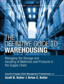 The Definitive Guide to Warehousing av CSCMP, Scott B. Keller og Brian Keller (Innbundet)