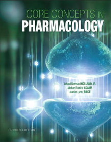 Core Concepts in Pharmacology av Michael Patrick Adams, Norm Holland og Jeanine Brice (Heftet)