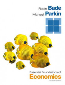 Essential Foundations of Economics av Robin Bade og Michael Parkin (Heftet)