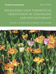 Developing Your Theoretical Orientation in Counseling and Psychotherapy av Kimberly Vess Halbur og Duane A. Halbur (Heftet)