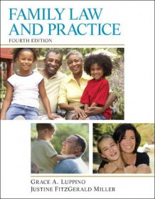 Family Law and Practice av Grace A. Luppino og Justine FitzGerald Miller (Heftet)