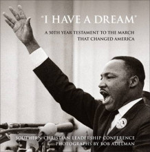 """I Have a Dream"" av Southern Christian Leadership Conference og Bob Adelman (Innbundet)"
