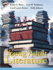 Essentials of Young Adult Literature av Kathy G. Short, Carl M. Tomlinson, Carol G. Lynch-Brown og Holly Johnson (Heftet)