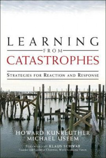 Learning from Catastrophes av Howard Kunreuther og Michael Useem (Heftet)