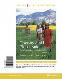 Diversity Amid Globalization av Dr Lester Rowntree, Martin Lewis, Marie Price og Professor of Geography William Wyckoff (Perm)