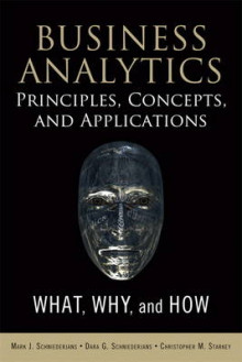 Business Analytics Principles, Concepts, and Applications av Marc J. Schniederjans, Dara G. Schniederjans og Christopher M. Starkey (Innbundet)