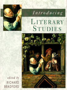 Introducing Literary Studies av Richard Bradford (Heftet)