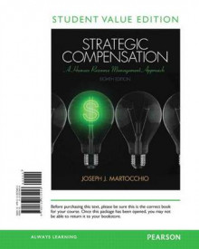 Strategic Compensation: Student Value Edition av Joseph J Martocchio (Perm)