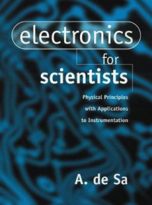 Electronics for Scientists av A. de Sa (Heftet)