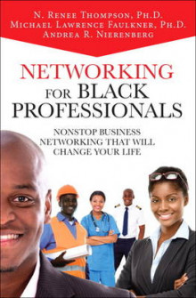 Networking for Black Professionals av Michael Lawrence Faulkner, N. Renee Thompson og Andrea Nierenberg (Innbundet)