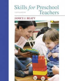 Skills for Preschool Teachers av Janice J. Beaty (Heftet)
