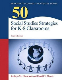 50 Social Studies Strategies for K-8 Classrooms, Pearson Etext with Loose-Leaf Version -- Access Card Package av Kathryn M Obenchain og Ronald V Morris (Blandet mediaprodukt)