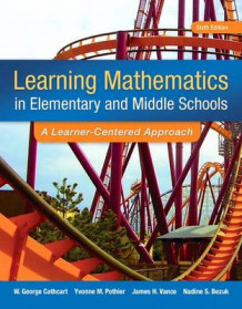 Learning Mathematics in Elementary and Middle School with Access Code av George S Cathcart, Yvonne M Pothier, James H Vance og Nadine S Bezuk (Blandet mediaprodukt)