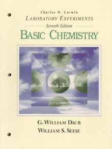 Laboratory Experiments av Charles H. Corwin, G. William Daub og William S. Seese (Heftet)