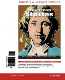 American Stories av Professor of History H W Brands, T H Breen, R Hal Williams og Professor of Law Ariela J Gross (Blandet mediaprodukt)