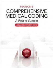 Pearson's Comprehensive Medical Coding av Lorraine M. Papazian-Boyce (Heftet)
