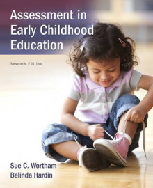 Assessment in Early Childhood Education av Sue Clark Wortham og Belinda J. Hardin (Heftet)
