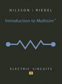 Introduction to Multisim for Electric Circuits av James W. Nilsson og Susan A. Riedel (Heftet)