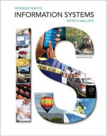 Introduction to Information Systems Plus 2014 Mymislab with Pearson Etext -- Access Card Package av Patricia Wallace (Blandet mediaprodukt)