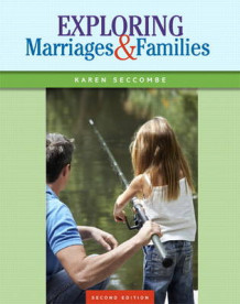 Exploring Marriages and Families av Karen T. Seccombe (Heftet)
