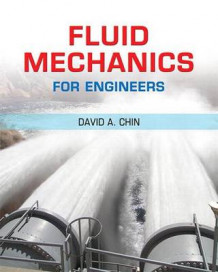 Fluid Mechanics for Engineers Plus Masteringengineering -- Access Card Package av David A Chin (Blandet mediaprodukt)