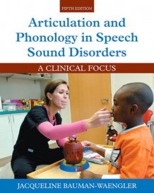 Articulation and Phonology in Speech Sound Disorders av Jacqueline Bauman-Waengler (Innbundet)