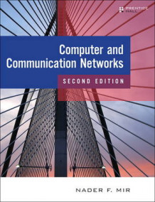 Computer and Communication Networks av Nader F. Mir (Innbundet)