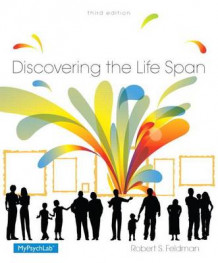 Discovering the Life Span Plus New Mypsychlab with Pearson Etext -- Access Card Package av Robert S Feldman (Blandet mediaprodukt)