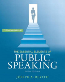 Essential Elements of Public Speaking, the Plus New Mycommunicationlab with Pearson eText - Access Card Package av Joseph A. DeVito (Blandet mediaprodukt)
