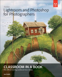 Adobe Lightroom and Photoshop for Photographers Classroom in a Book av Jan Kabili og Adobe Creative Team (Blandet mediaprodukt)