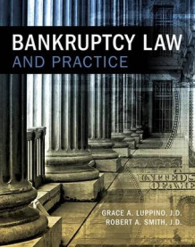 Bankruptcy Law and Practice av Grace A Luppino og Robert a Smith (Heftet)