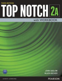 A Top Notch 2 Student Book/Workbook Split av Joan M. Saslow og Allen Ascher (Heftet)