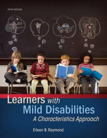 Learners with Mild Disabilities av Eileen B Raymond (Blandet mediaprodukt)