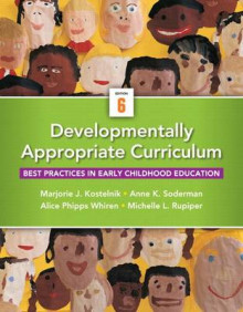 Developmentally Appropriate Curriculum with Access Code av Marjorie J Kostelnik, Anne K Soderman, Alice P Whiren og Michelle Q Rupiper (Blandet mediaprodukt)
